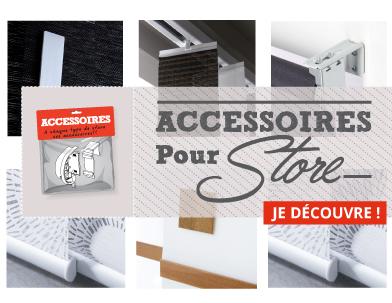 Accessoires pour stores